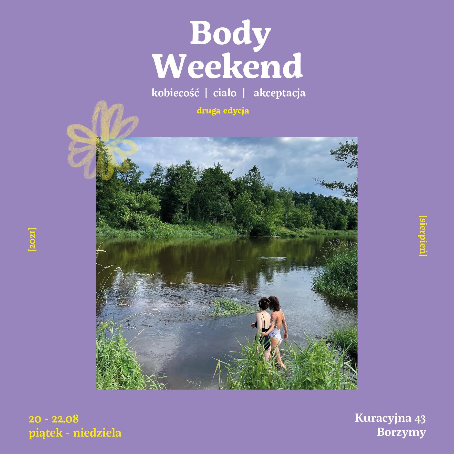 body weekend